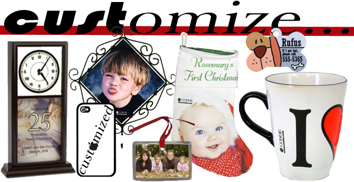 Customize, customized, custom products, products, custom, your image here, personalize, personalized products, personalized